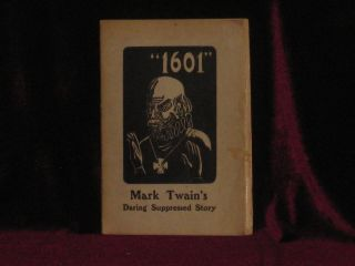 """1601"" Mark Twain's Daring Suppressed Story. Mark Twain"