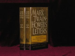 Mark Twain - Howells Letters. The Correspondence of Samuel L. Clemens and William D. Howells...