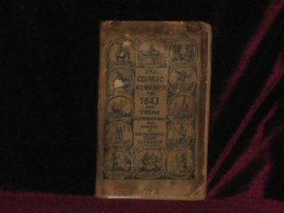 "The Comic Almanack for 1843: An Ephemeris in Jest and Earnest, Containing ""All Things Fitting For..."