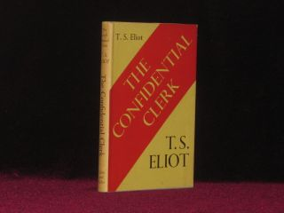 The Confidential Clerk, A Play. T. S. Eliot.