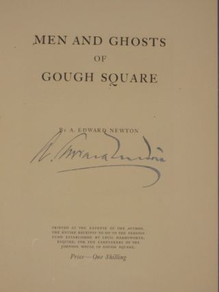 Men and Ghosts of Gough Square. A. Edward Newton, SIGNED.