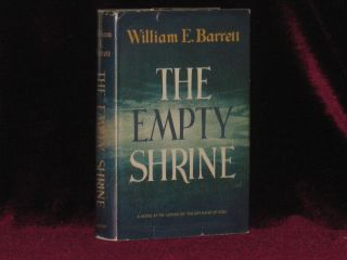 The Empty Shrine (With Typed Letter Signed). William E. Barrett, SIGNED