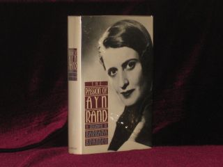 The Passion of Ayn Rand. Barbara Branden, SIGNED