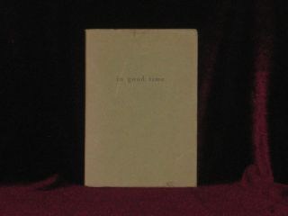 In Good Time. Cid Corman, SIGNED