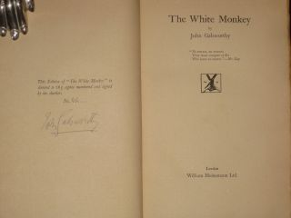 The White Monkey. Galsworthy John, SIGNED