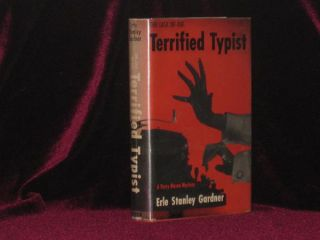 The Case of the Terrified Typist [Inscribed Association Copy]. Erle Stanley Gardner, SIGNED