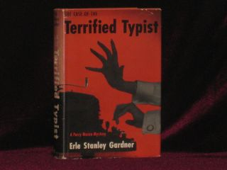 The Case of the Terrified Typist. Erle Stanley Gardner.