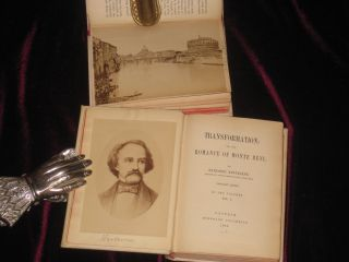 Transformation: Or the Romance of Monte Beni. With Early Photos of Scenes Around Rome. Two Volumes. Nathaniel Hawthorne.