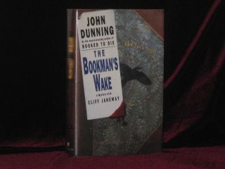 The Bookman's Wake (The Dedication Copy). John DUNNING, SIGNED
