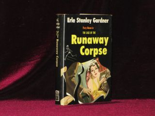 The Case of the Runaway Corpse (Inscribed Association Copy). Erle Stanley Gardner, SIGNED