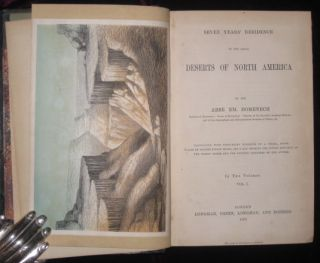 Seven Years' Residence in the Great Deserts of North America. Two Volumes. Abbe EM Domenech