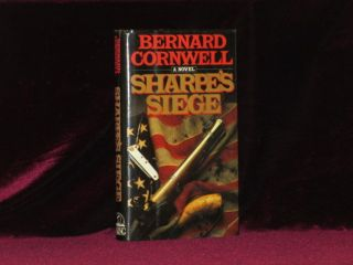 SHARPE'S SIEGE. Richard Sharpe and the Winter Campaign, 1814. (Printer's Proof copy). Bernard Cornwell.