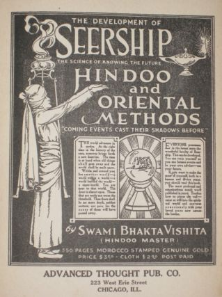The Development of Seership. The Science of Knowing the Future, Hindoo and Oriental Methods....