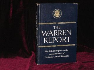 The Warren Report. Report of the President's Commission on the Assassination of President John F....