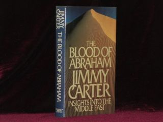 The Blood of Abraham (Signed). Jimmy Carter.