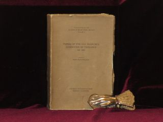 Papers of the San Francisco Committee of Vigilance of 1851. III. Minutes and Miscellaneous Papers...