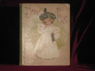 Baby Folk. With Numerous Full-Page Colour Plates After Paintings in Water Colours By Maud...