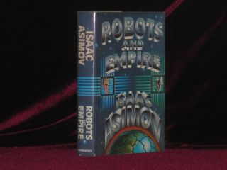 Robots and Empire. Isaac Asimov.