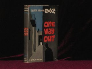 One Way Out. George Harmon Coxe