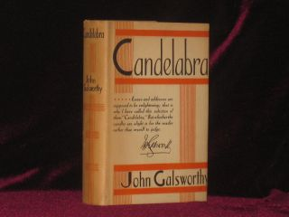 Candelabra. Selected Essays and Addresses. Galsworthy John