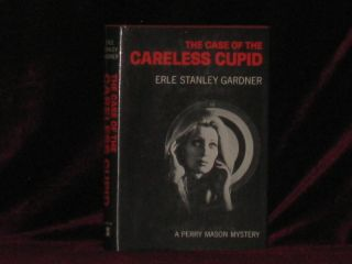 The Case of the Careless Cupid. Erle Stanley Gardner.