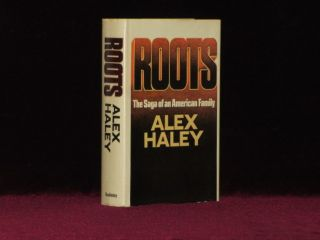 Roots. The Saga of an American Family. Alex Haley.