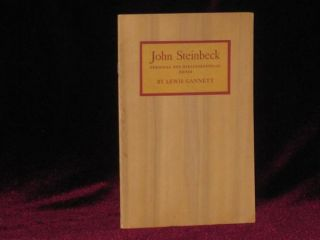 John Steinbeck. Personal and Bibliographical Notes. Lewis Gannett, John Steinbeck