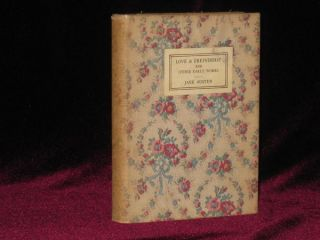 Love & Freindship (sic) and Other Early Works Now First Published from the Original MS. By Jane Austen. Jane Austen.