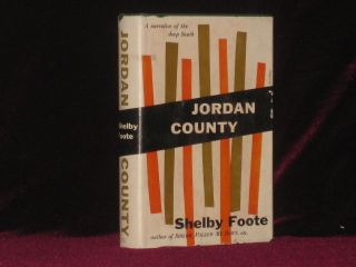 Jordan County. A Landscape in Narrative. Shelby Foote