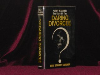 The Case of the Daring Divorcee. Erle Stanley Gardner, SIGNED