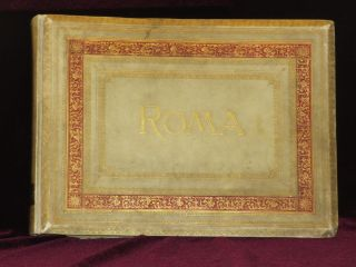 Rome, Photograph album, c. 1900. Photo Album of Rome