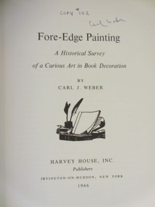 Fore-Edge Painting. A Historical Survey of a Curious Art in Book Decoration (Signed)