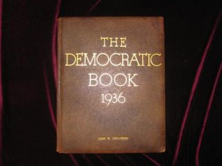 The Democratic Book 1936 (Signed and with Many Letters Signed By Cabinet Members, Laid in)....