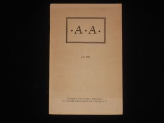 A A (an Early AA pamphlet). Bill Wilson.