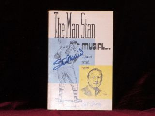 The Man Stan: Musial, Then and Now....(Signed). Stan Musial, Bob Broeg.