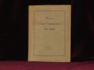 Your Chess Companion for 1940. George Koltanowski, John N. Buck, SIGNED