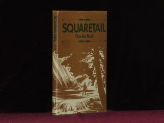 SQUARETAIL. Charles Kroll, SIGNED.