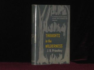 Thoughts in the Wilderness (Review Copy). Priestley, ohn, oynton