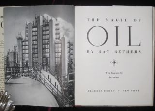 The Magic of Oil. Ray Bethers.