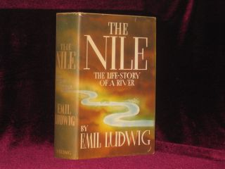 The Nile. The Life Story of a River. Emil Ludwig.