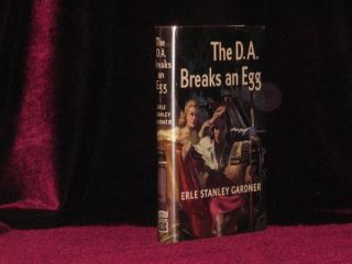 The D. A. Breaks an Egg. Erle Stanley Gardner.