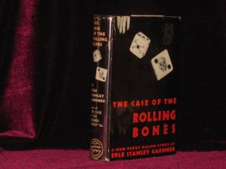 The Case of the Rolling Bones. Erle Stanley Gardner.