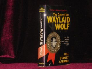 The Case of the Waylaid Wolf. Erle Stanley Gardner.