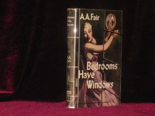 Bedrooms Have Windows. A. A. Fair, Erle Stanley Gardner.