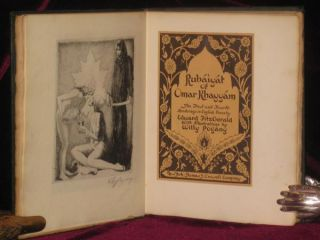 Rubaiyat of Omar Khayyam. The First and Fourth Renderings in English Verse By Edward Fitzgerald with Illustrations By Willy Pogany
