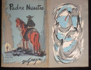 PADRE NUESTRO. A Strange Story of Now and Long Ago. Arizona South Book IV